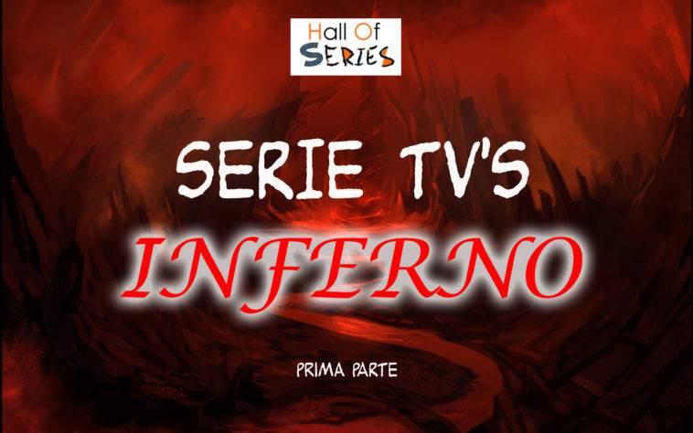 L'inferno delle Serie Tv