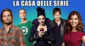 #LaCasaDelleSerie – Il primo fantareality coi personaggi delle Serie Tv! – SECONDA PUNTATA